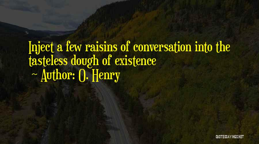 O. Henry Quotes 359855