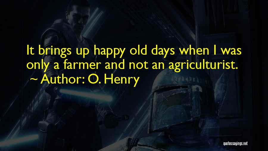 O. Henry Quotes 733331