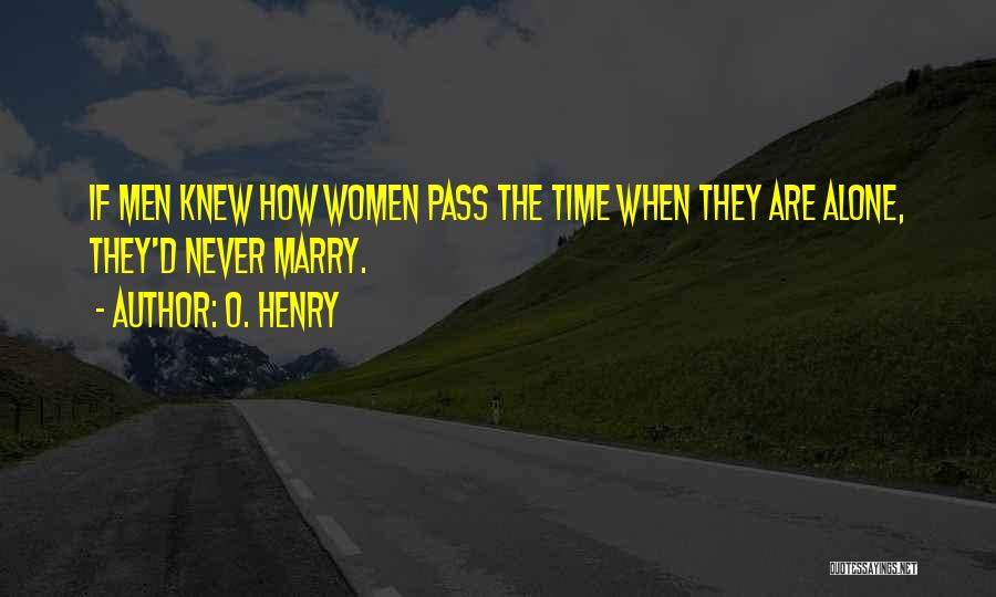 O. Henry Quotes 860521