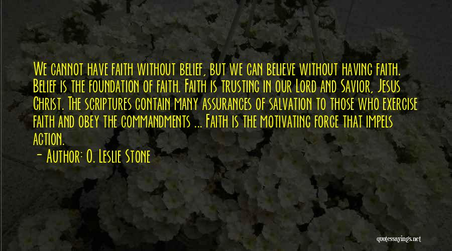 O. Leslie Stone Quotes 1196183
