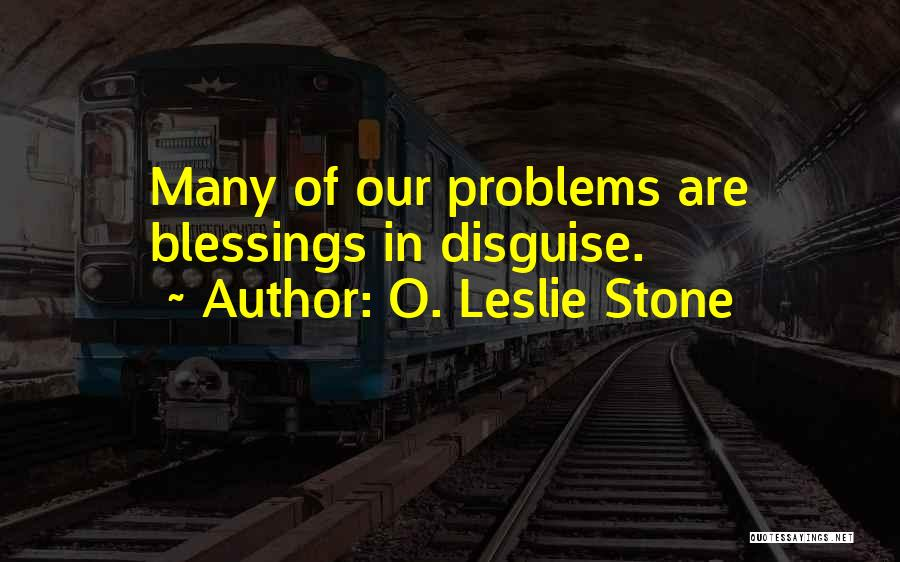O. Leslie Stone Quotes 1680303