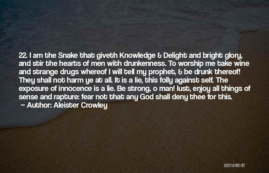 O My God Quotes By Aleister Crowley
