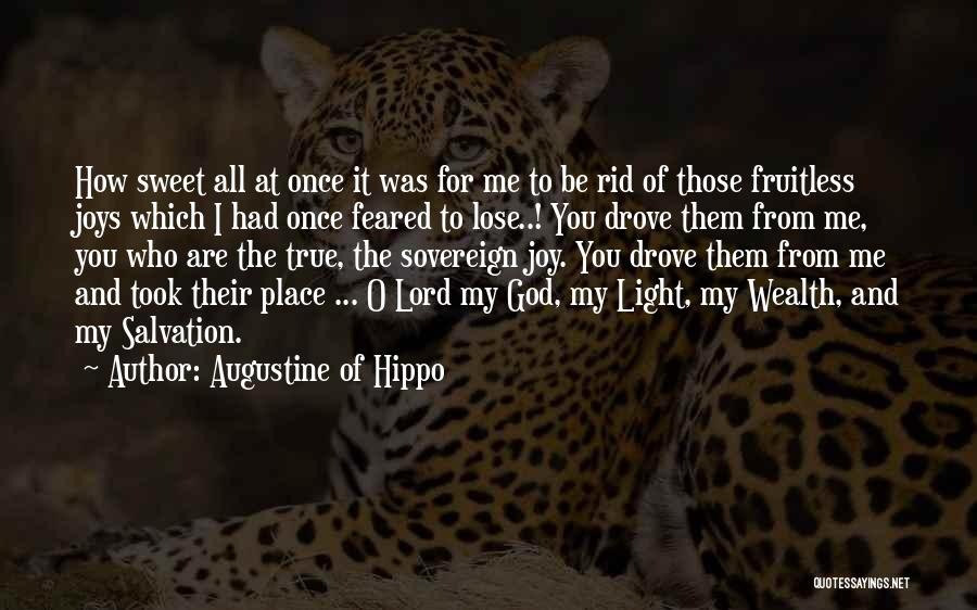 O My God Quotes By Augustine Of Hippo