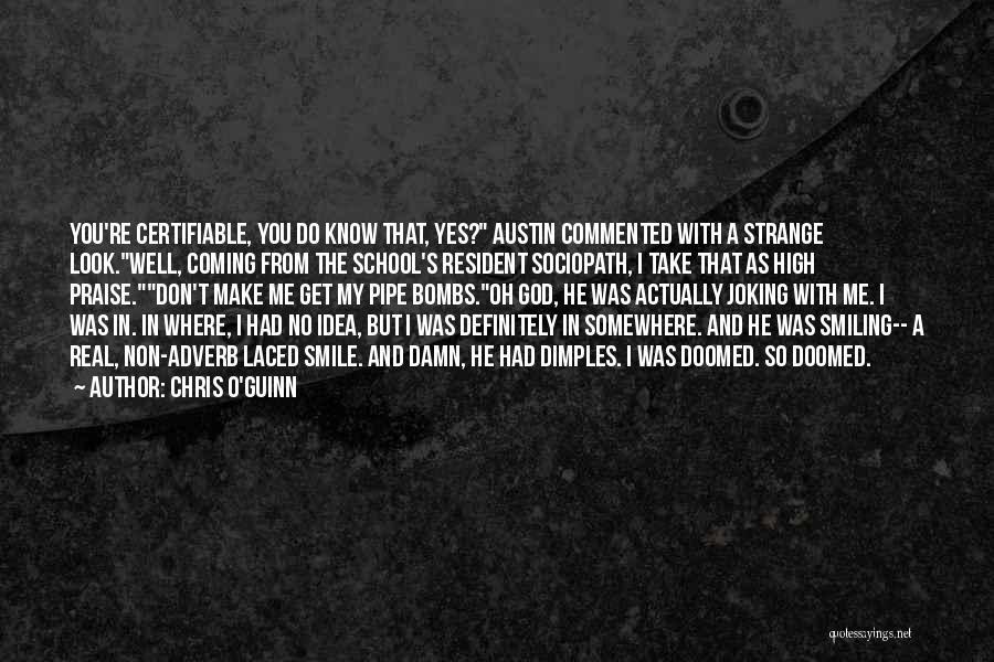 O My God Quotes By Chris O'Guinn