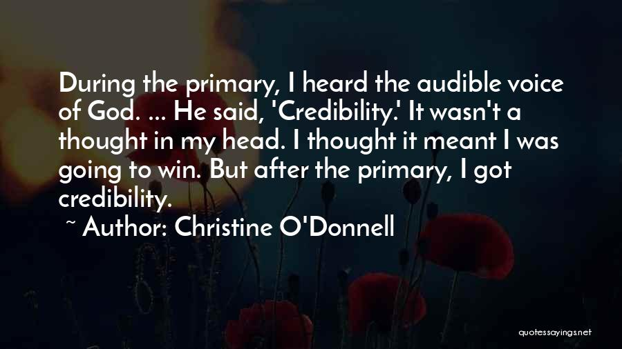 O My God Quotes By Christine O'Donnell