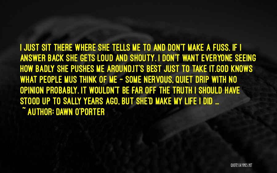 O My God Quotes By Dawn O'Porter