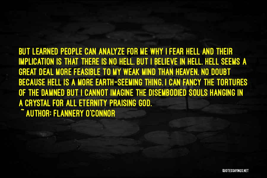 O My God Quotes By Flannery O'Connor