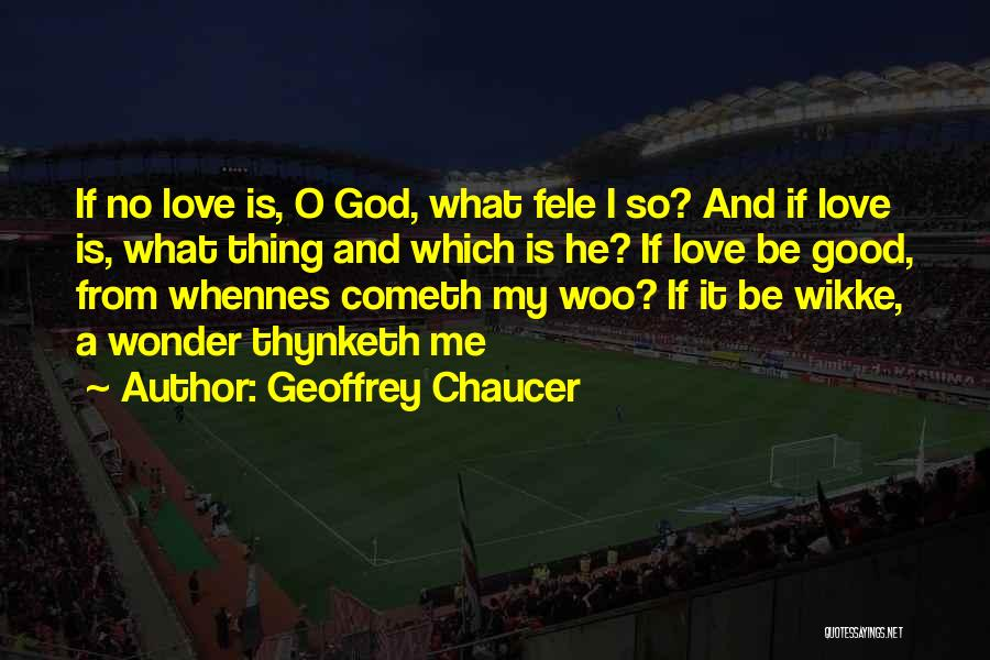 O My God Quotes By Geoffrey Chaucer