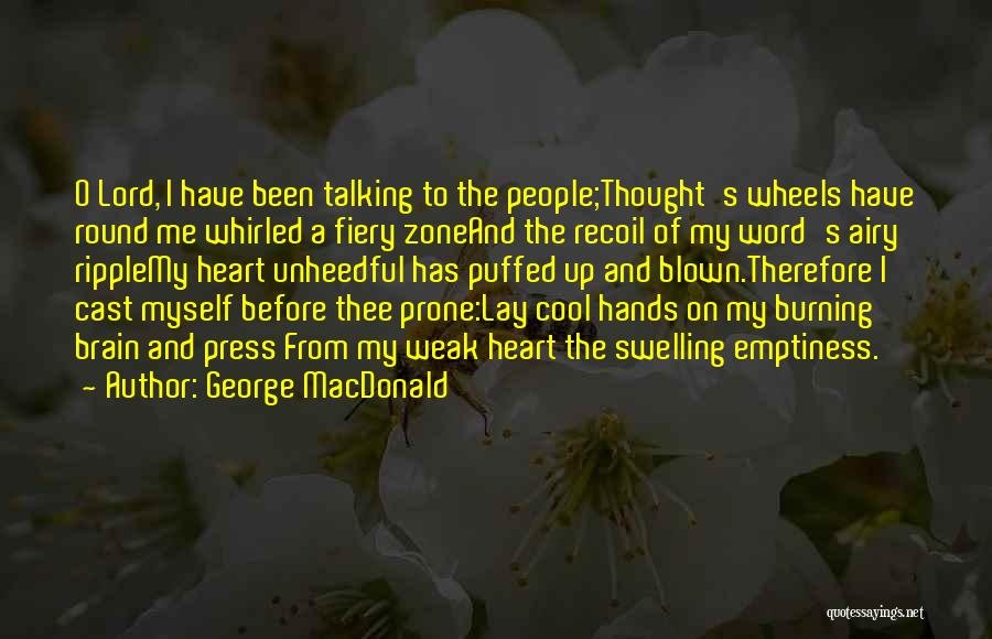 O My God Quotes By George MacDonald