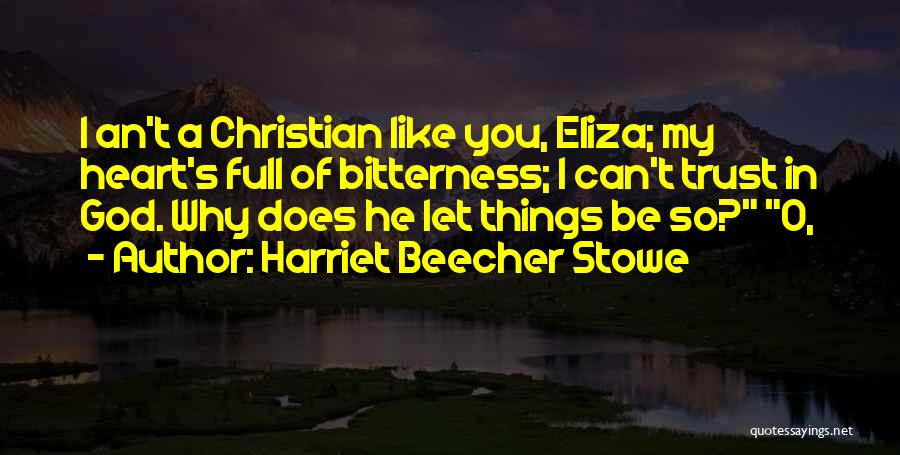 O My God Quotes By Harriet Beecher Stowe