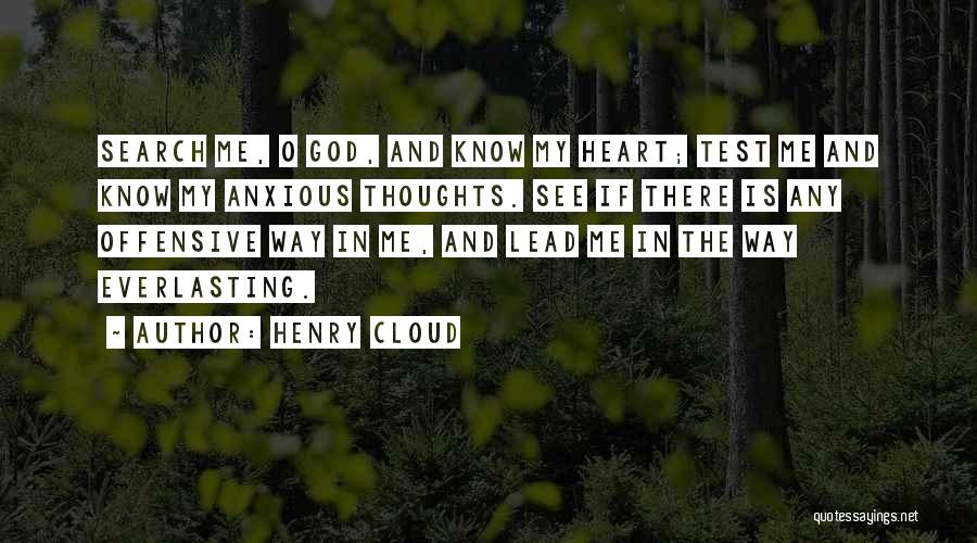 O My God Quotes By Henry Cloud