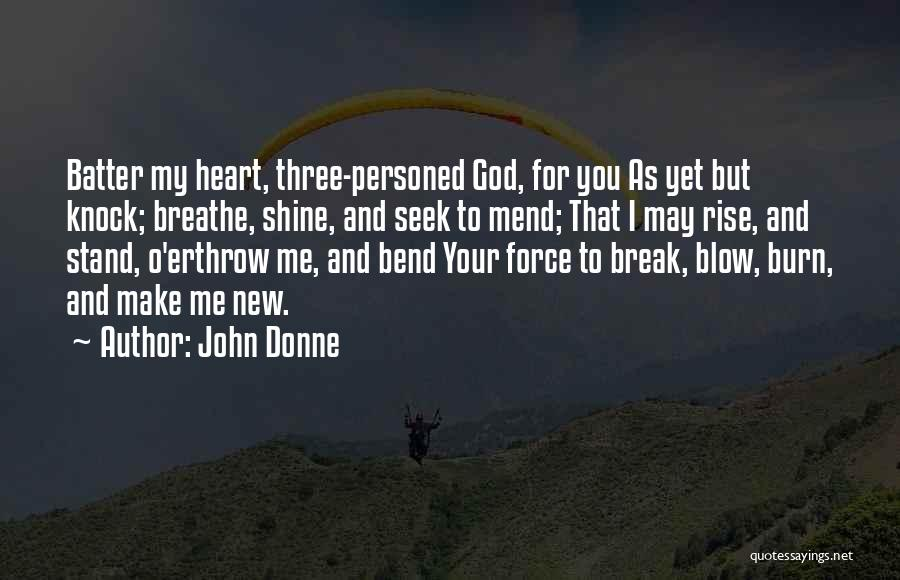 O My God Quotes By John Donne