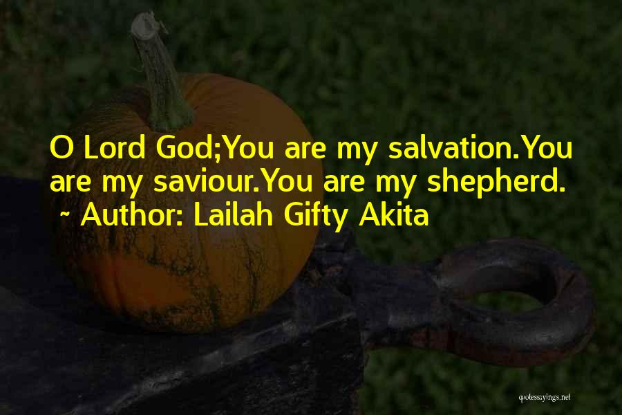 O My God Quotes By Lailah Gifty Akita