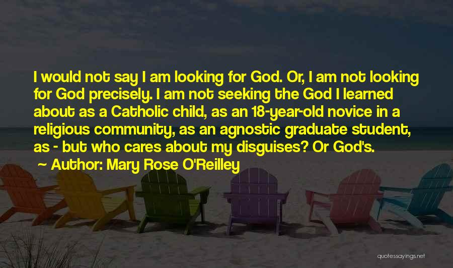 O My God Quotes By Mary Rose O'Reilley
