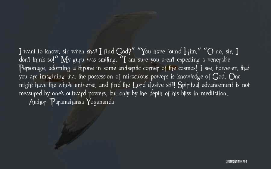 O My God Quotes By Paramahansa Yogananda