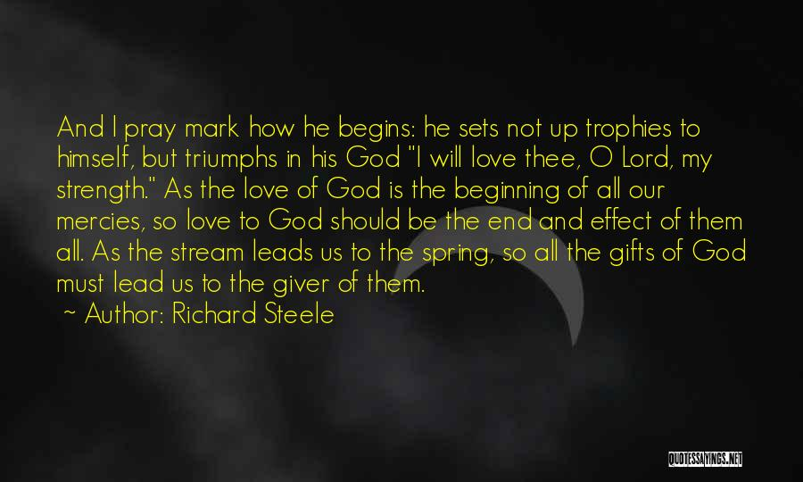 O My God Quotes By Richard Steele