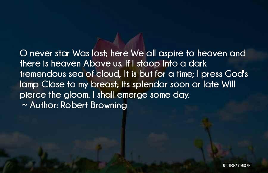 O My God Quotes By Robert Browning