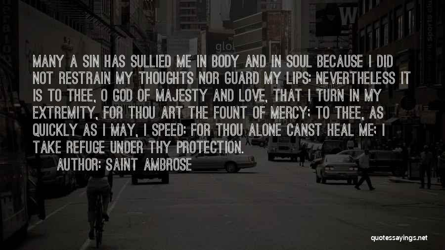 O My God Quotes By Saint Ambrose