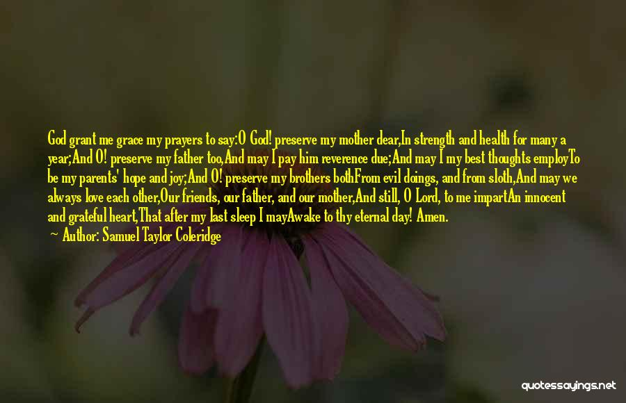 O My God Quotes By Samuel Taylor Coleridge