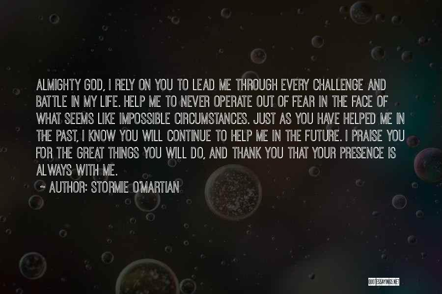 O My God Quotes By Stormie O'martian