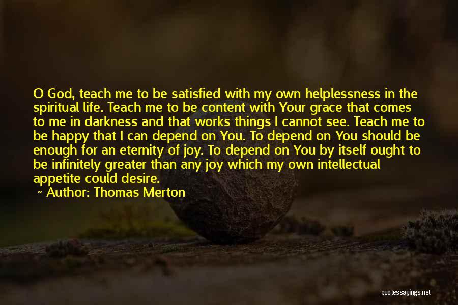 O My God Quotes By Thomas Merton