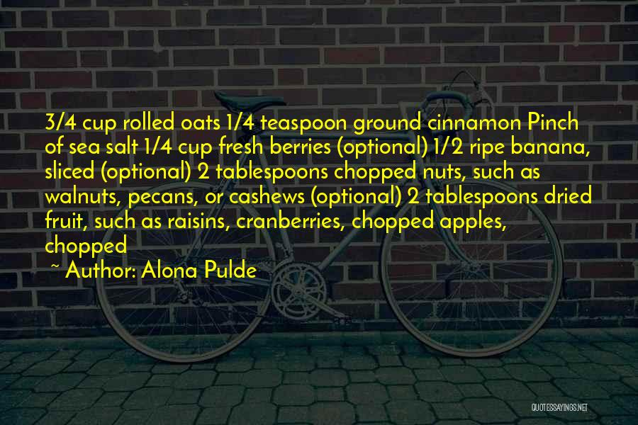 Oats Quotes By Alona Pulde