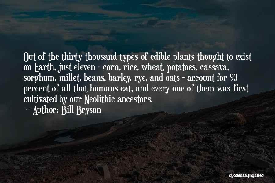 Oats Quotes By Bill Bryson