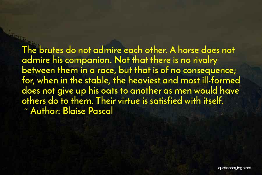 Oats Quotes By Blaise Pascal