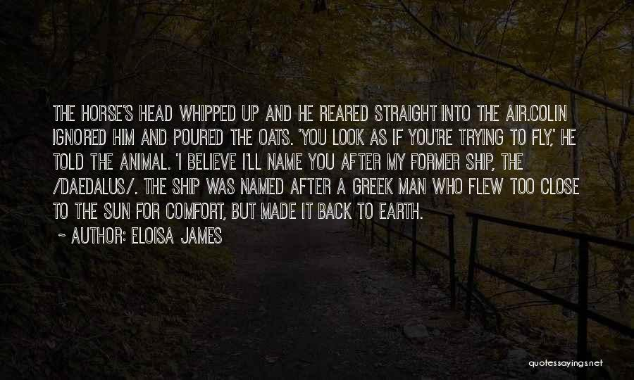 Oats Quotes By Eloisa James