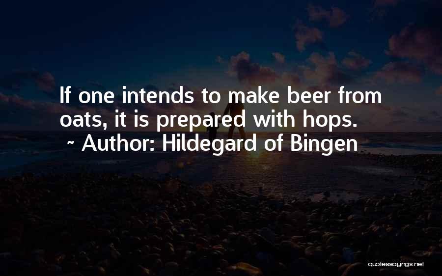 Oats Quotes By Hildegard Of Bingen