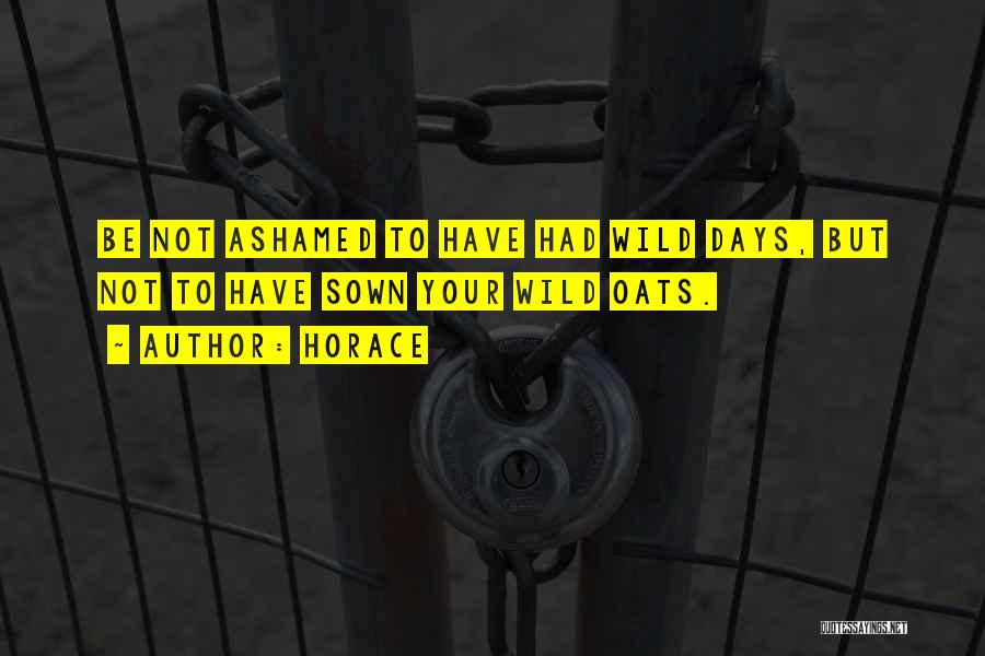 Oats Quotes By Horace