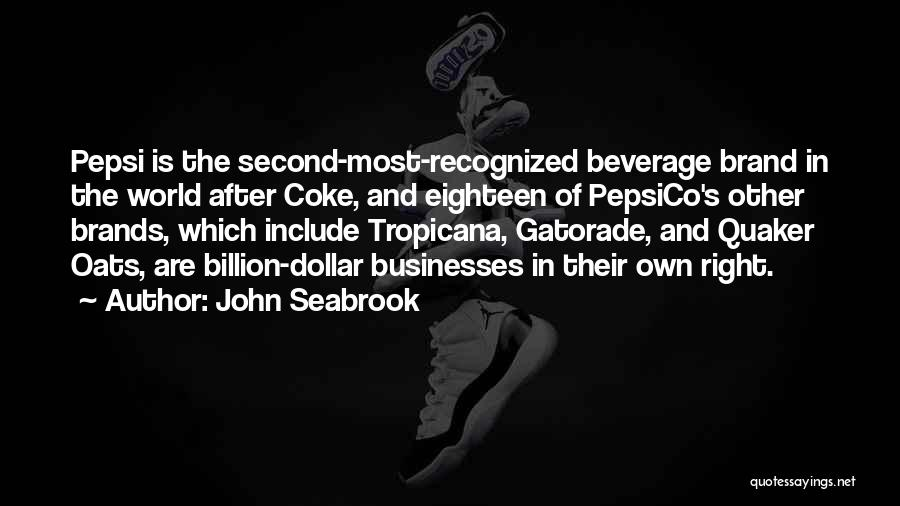 Oats Quotes By John Seabrook