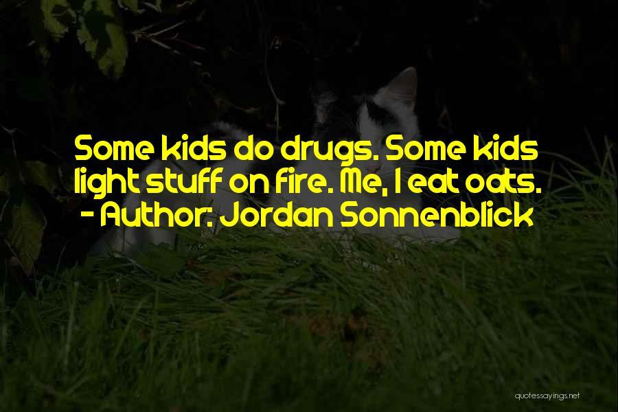 Oats Quotes By Jordan Sonnenblick