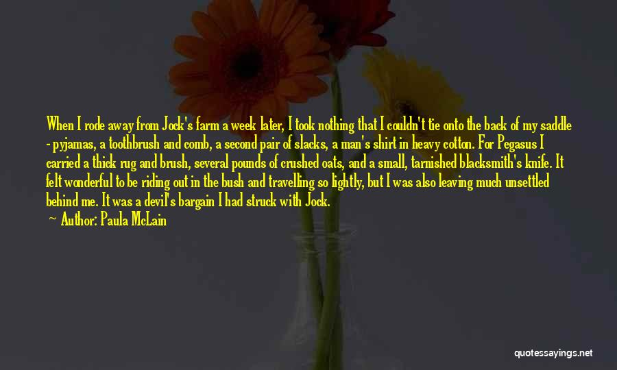 Oats Quotes By Paula McLain