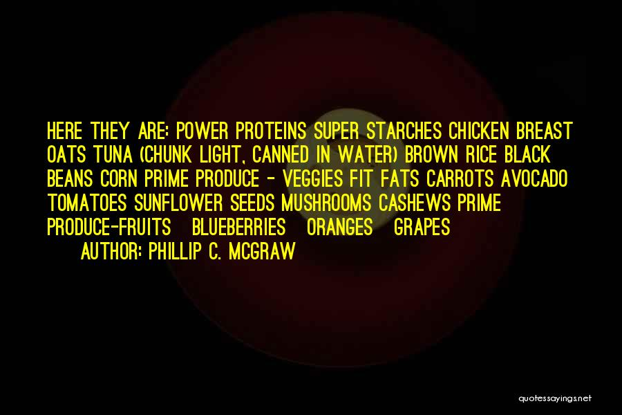Oats Quotes By Phillip C. McGraw
