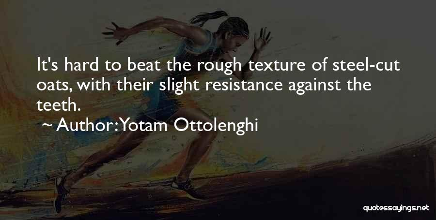 Oats Quotes By Yotam Ottolenghi