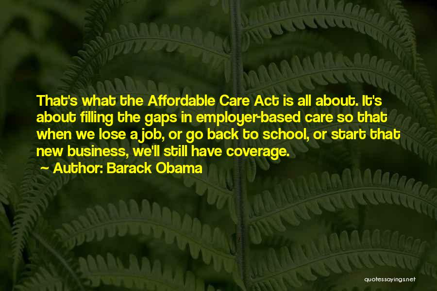Obama Affordable Care Act Quotes By Barack Obama