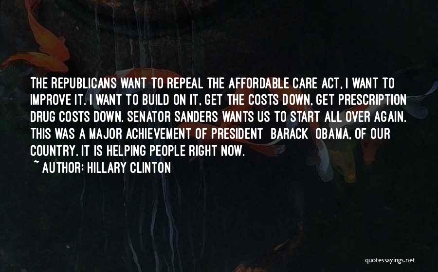 Obama Affordable Care Act Quotes By Hillary Clinton