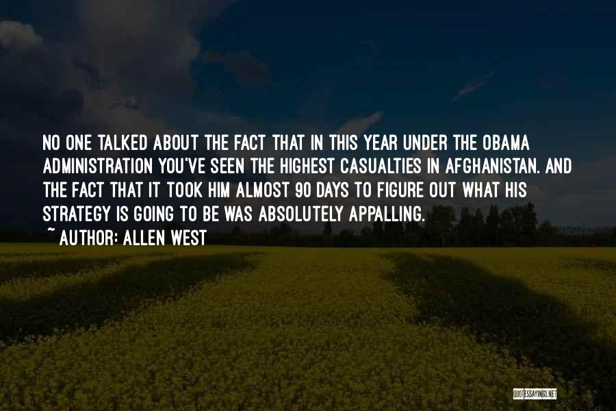 Obama Afghanistan Quotes By Allen West