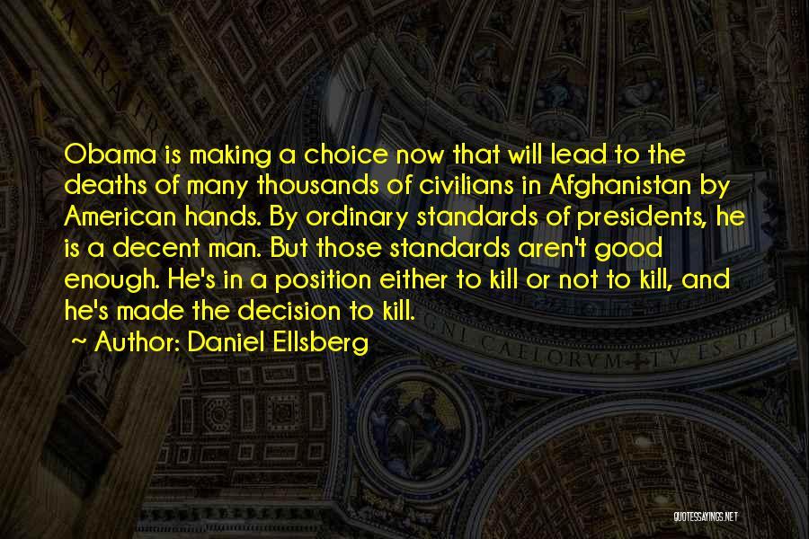 Obama Afghanistan Quotes By Daniel Ellsberg