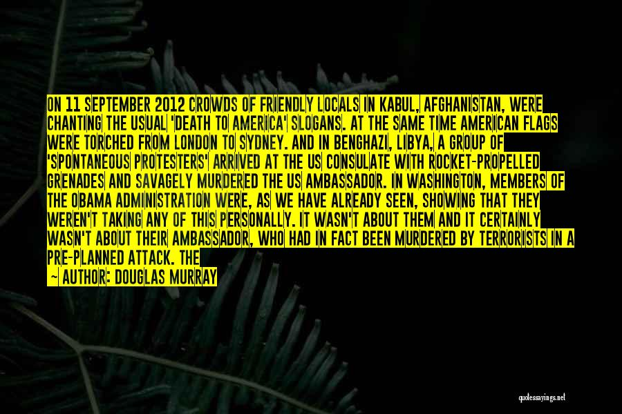 Obama Afghanistan Quotes By Douglas Murray