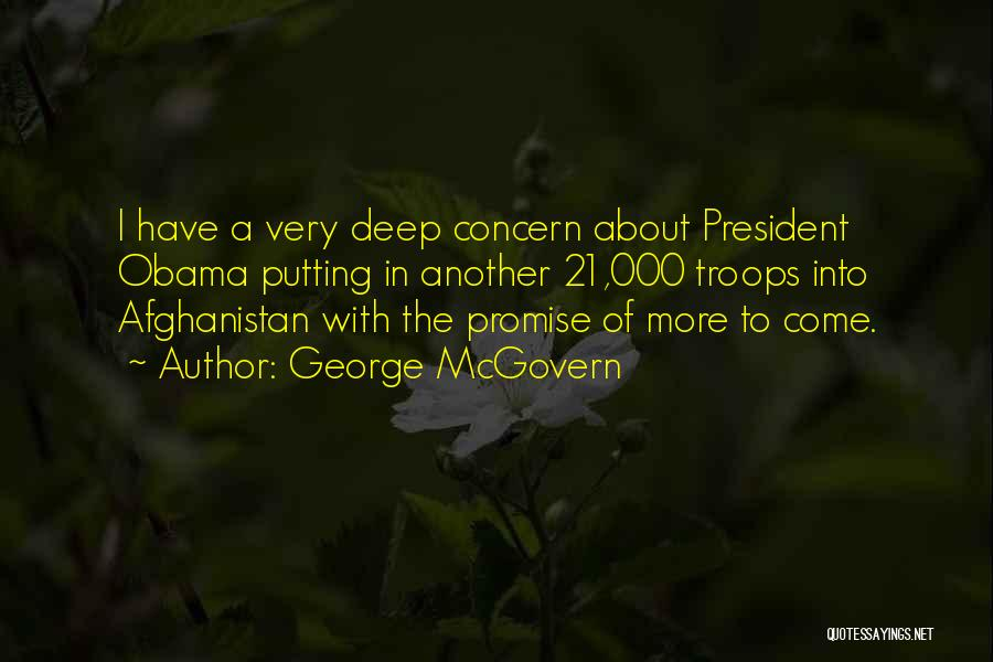 Obama Afghanistan Quotes By George McGovern