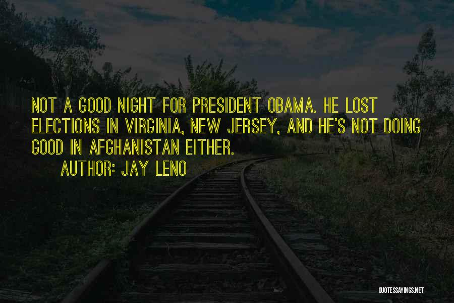 Obama Afghanistan Quotes By Jay Leno
