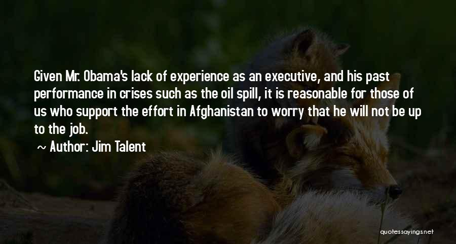 Obama Afghanistan Quotes By Jim Talent