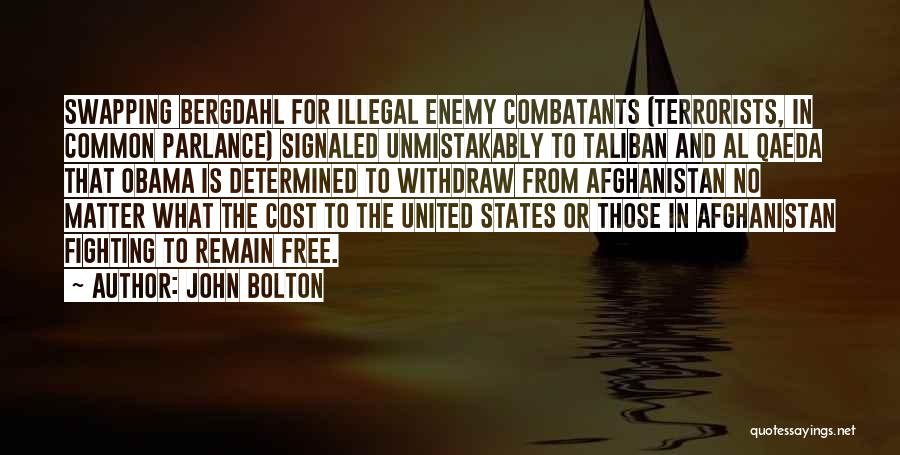 Obama Afghanistan Quotes By John Bolton