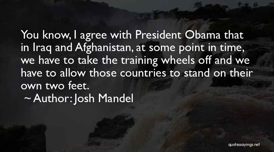 Obama Afghanistan Quotes By Josh Mandel