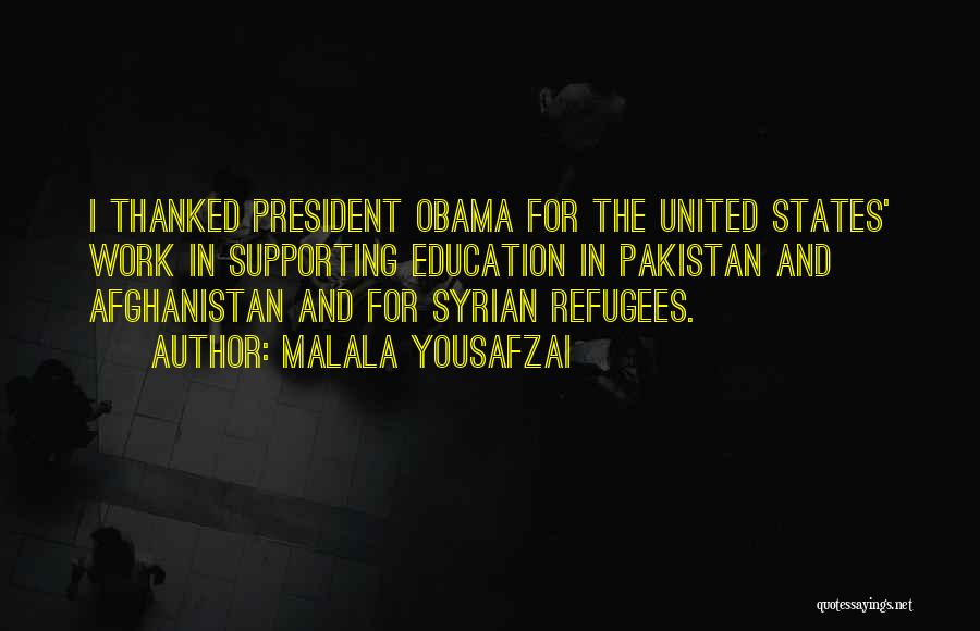 Obama Afghanistan Quotes By Malala Yousafzai