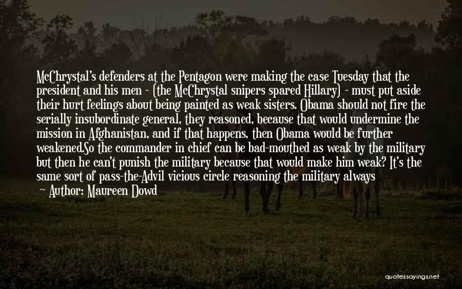 Obama Afghanistan Quotes By Maureen Dowd