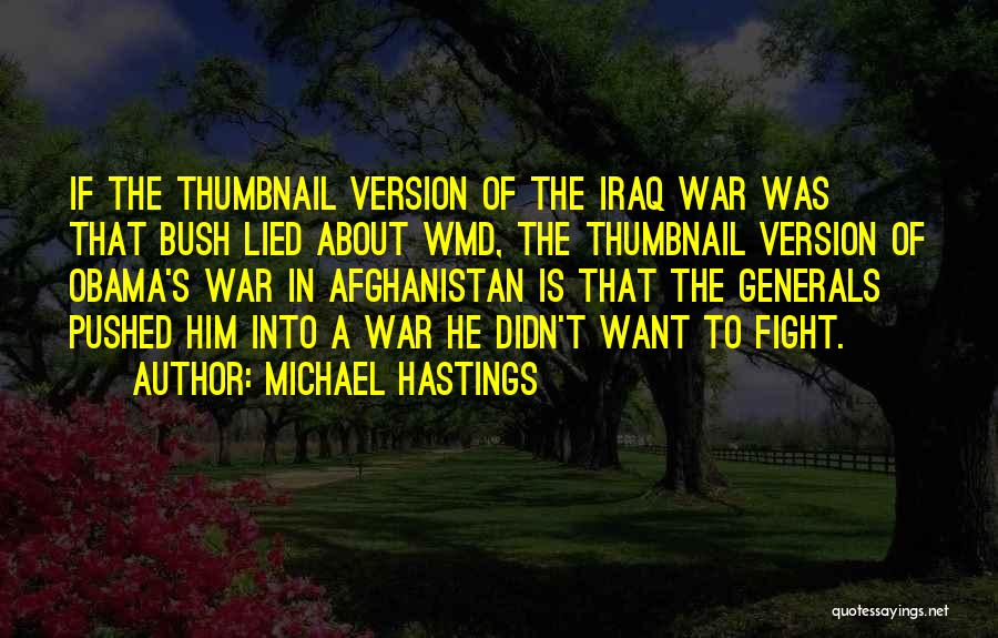 Obama Afghanistan Quotes By Michael Hastings
