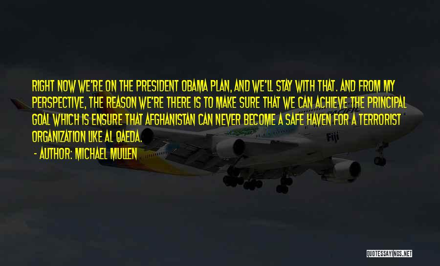 Obama Afghanistan Quotes By Michael Mullen